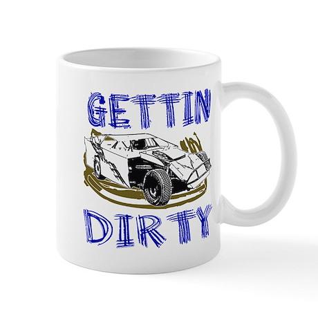 Gettin Dirty - Dirt Modified Mug