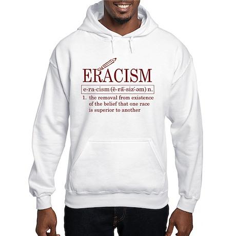 ERACISM Hooded Sweatshirt
