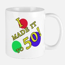 Made It To 50 Mug
