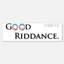Good Riddance Bumper Bumper Sticker