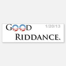 Good Riddance Bumper Bumper Sticker