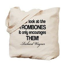 Wagner Trombone Quote Tote Bag