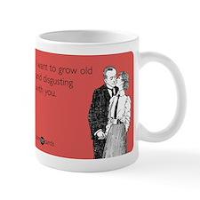 Grow Old Small Mugs