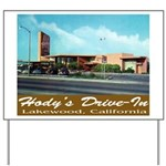 Hody's Drive-In Yard Sign