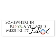 Obama, Kenyan Idiot Bumper Sticker