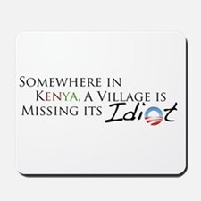 Obama, Kenyan Idiot Mousepad