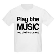 Play The Music Quote Kids Light T-Shirt