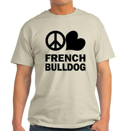 Peace Love French Bulldog Light T-Shirt