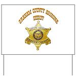 Graham County Sheriff Yard Sign