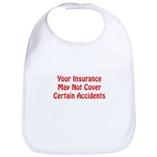 Insurance May Not Cover Certain Accidents Bib