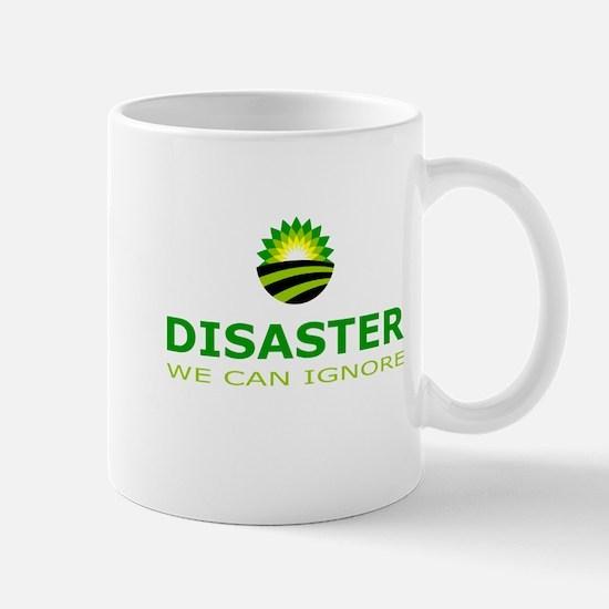 disaster we can ignore Mug