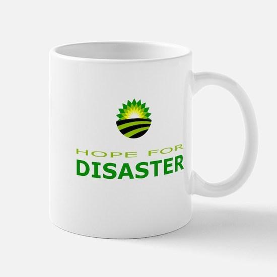 hope for disaster Mug