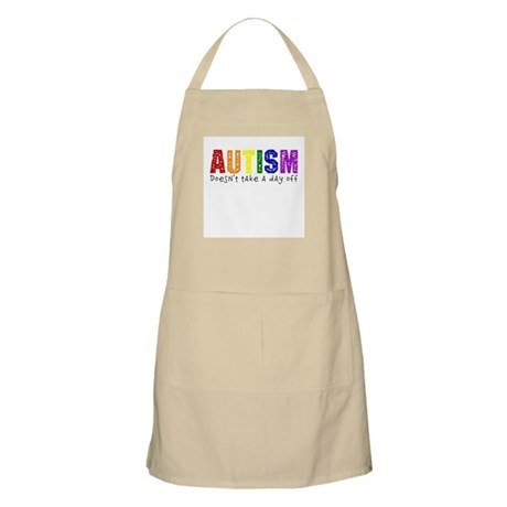 Autism Doesnt Take Day Off Apron