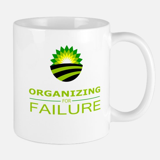organizing for failure Mug