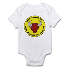 Get Out of my Way! Infant Bodysuit