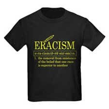 ERACISM T