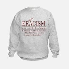 ERACISM Sweatshirt
