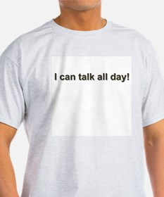 Talks Too Much -  Ash Grey T-Shirt
