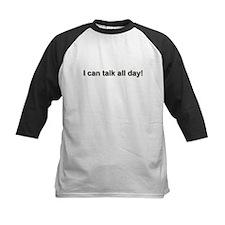 Talks Too Much -  Tee