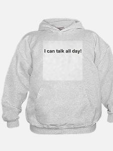 Talks Too Much -  Hoodie
