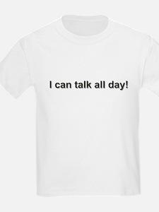 Talks Too Much -  Kids T-Shirt