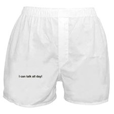 Talks Too Much -  Boxer Shorts