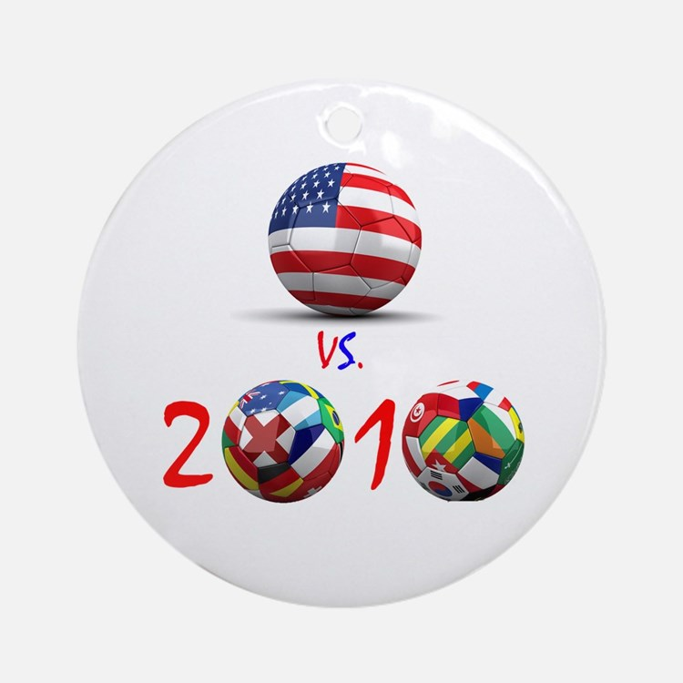 USA vs The World 2010 Ornament (Round)