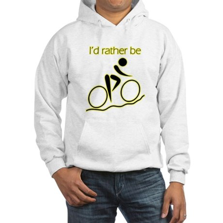 I'd Rather be Cycling Hooded Sweatshirt