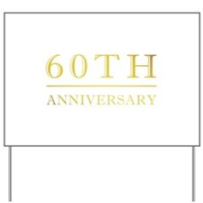 60th Anniversary Gold Shadowed Yard Sign