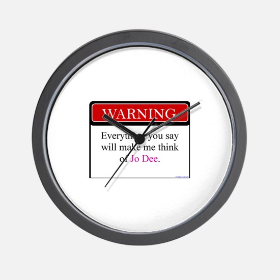 Everything Said... Jo Wall Clock