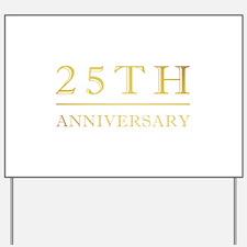 25th Anniversary Gold Shadowed Yard Sign