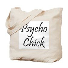 Psycho Chick Tote Bag