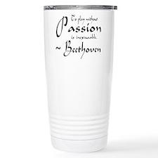 Beethoven Music Passion Quote Travel Mug