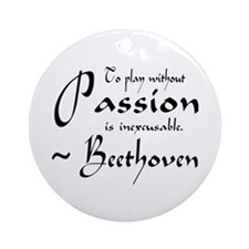 Beethoven Music Passion Quote Ornament (Round)