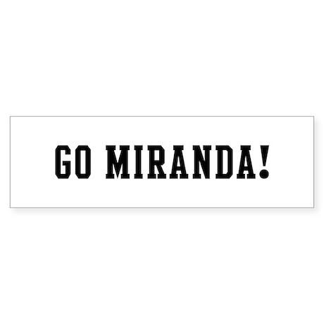 Go Miranda Bumper Sticker
