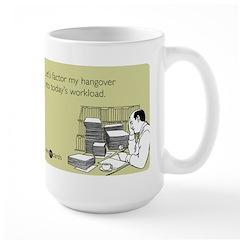 Factor My Hangover Mug
