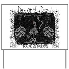 Dance of the Dead Yard Sign
