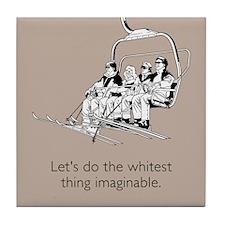 Whitest Thing Tile Coaster