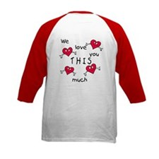 Love This Much<br> Tee
