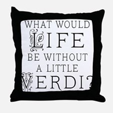 Verdi Music Quote Throw Pillow