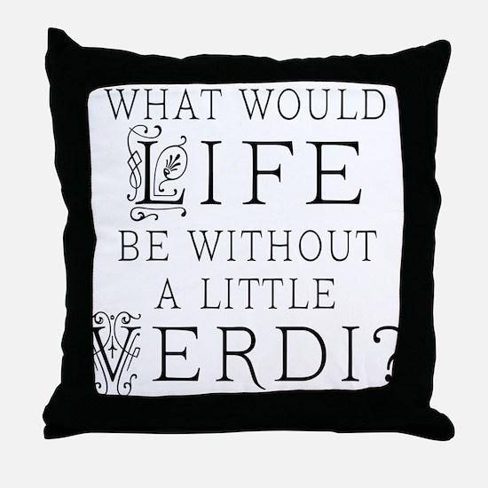 Verdi Music Quote Throw Pillow