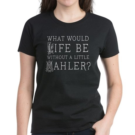 Mahler Music Quote Women's Dark T-Shirt