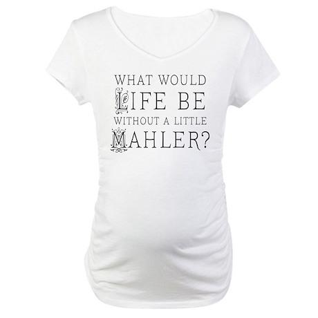 Mahler Music Quote Maternity T-Shirt