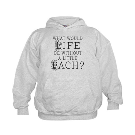 Fun Bach Music Quote Kids Hoodie