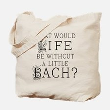 Fun Bach Music Quote Tote Bag