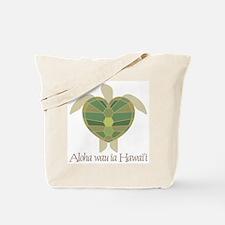 Aloha wau ia Hawai'i (I Love Tote Bag