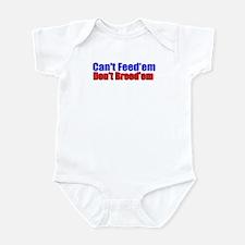 Can't Feed'em Infant Bodysuit
