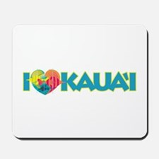 I Love Kaua'i Mousepad