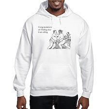 True Calling Hooded Sweatshirt