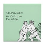 True Calling Tile Coaster